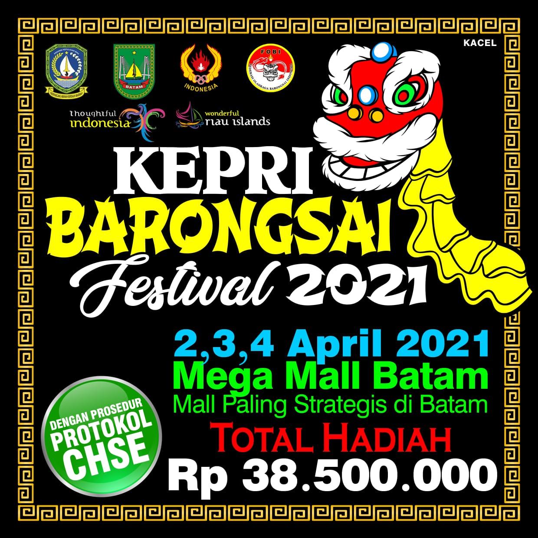 Event Kepri Barongsai Festival Siapkan Total Hadiah Rp38,5 Juta